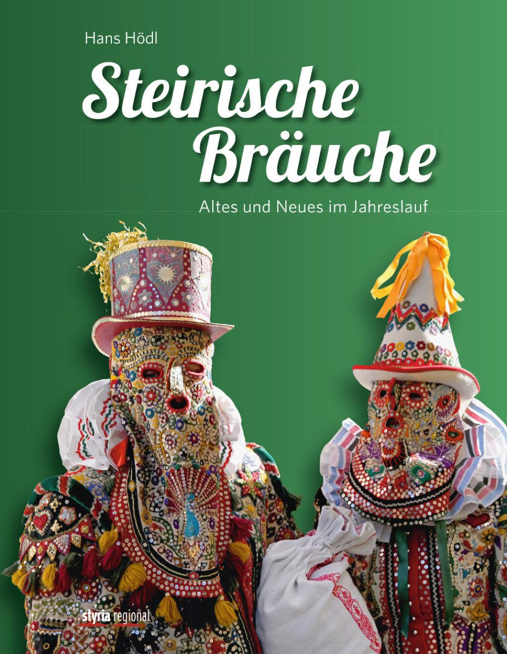 ffe920322902b7 Steirische Bräuche - Versandkostenfrei bestellen